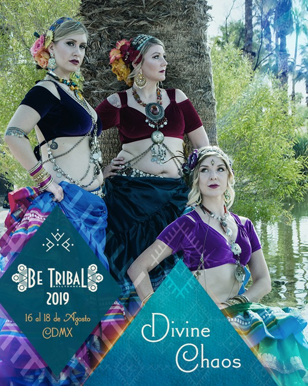 Be Tribal Bellydance 2019 Maestras Divine Chaos
