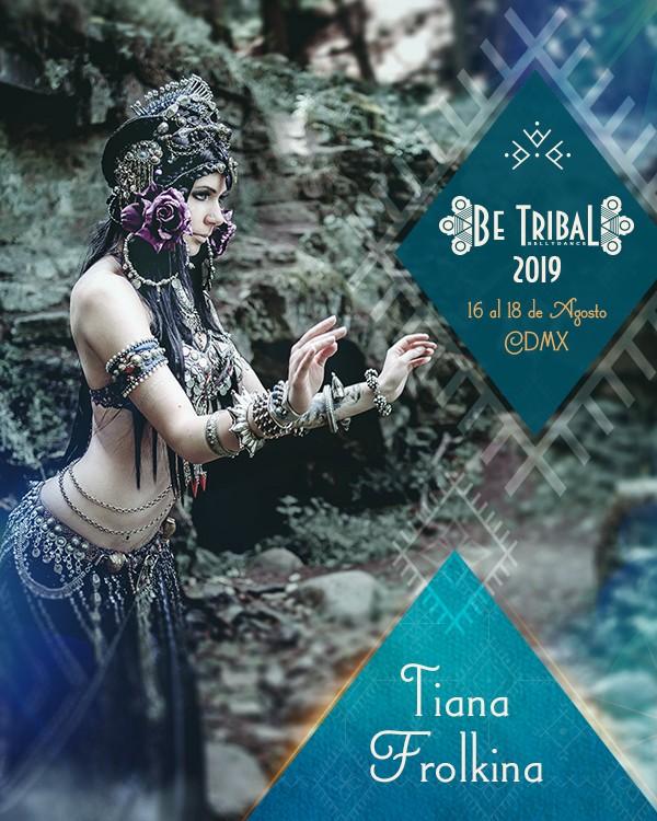 Be Tribal Bellydance 2019 Maestras Tiana Frolkina